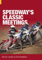 Speedway Classic Meetings